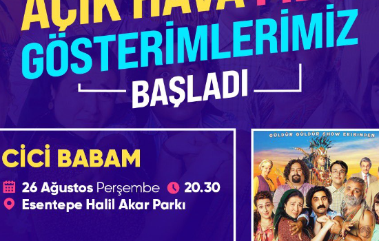 Açık hava sineması Esentepe'de özleyenleriyle buluşacak