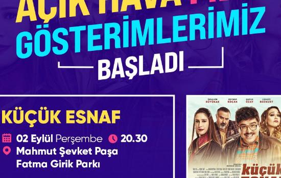 Açık hava sinemasında son durak Mahmut Şevket Paşa